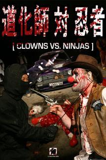 Clowns vs. Ninjas