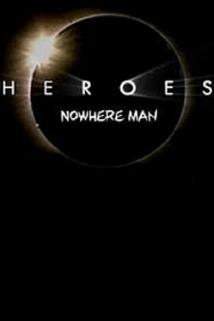 Heroes: Nowhere Man  - Heroes: Nowhere Man
