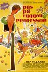 Pas på ryggen, professor (1977)