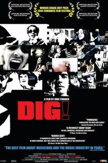 Dig!  - Dig!