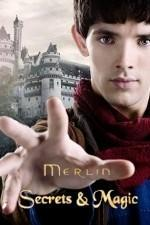 Merlin: Secrets & Magic