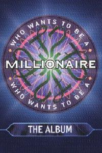 Who Wants to Be a Millionaire  - Who Wants to Be a Millionaire
