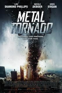 Magnetické tornádo  - Metal Tornado