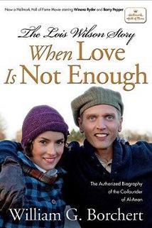 Když láska nestačí: Lois Wilson