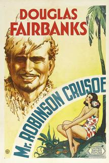 Mr. Robinson Crusoe  - Mr. Robinson Crusoe