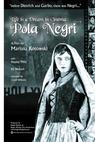 Life Is a Dream in Cinema: Pola Negri