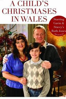 Child's Christmases in Wales, A