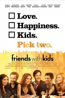 Svobodní se závazky  - Friends with Kids