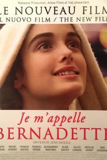 Moi, Bernadette, J'ai Vu!