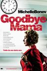 Goodbye Mama (2010)