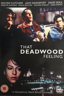 That Deadwood Feeling