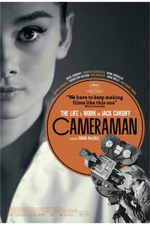 Cameraman: The Life and Work of Jack Cardiff  - Cameraman: The Life and Work of Jack Cardiff