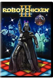 Robot Chicken: Star Wars Episode III  - Robot Chicken: Star Wars III