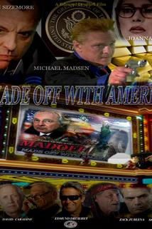 Madoff: Made Off with America  - Madoff: Made Off with America