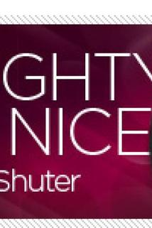 Naughty But Nice with Rob Shuter