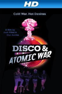 Disco a atomová válka