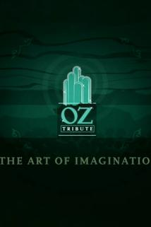 The Art of Imagination: A Tribute to Oz