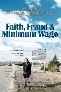 Faith, Fraud, & Minimum Wage  - Faith, Fraud, & Minimum Wage