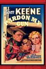 Pardon My Gun (1930)
