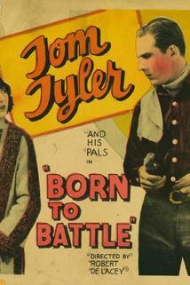 Born to Battle