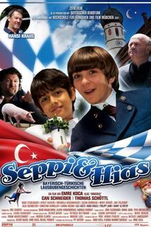 Seppi & HIas (Bayerisch-Türkische Lausbubengeschichten)