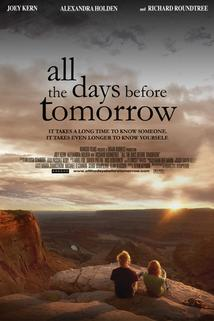 All the Days Before Tomorrow  - All the Days Before Tomorrow