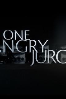 One Angry Juror  - One Angry Juror