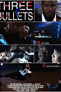 Three Bullets  - Three Bullets