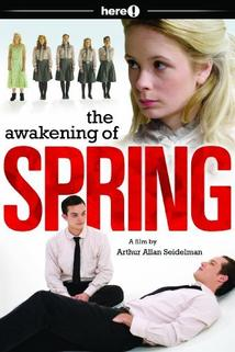 The Awakening of Spring  - The Awakening of Spring