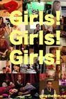 Girls! Girls! Girls! (2011)