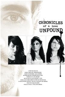 Chronicles of a Love Unfound  - Chronicles of a Love Unfound