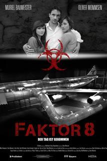 Faktor 8 - Smrtící virus