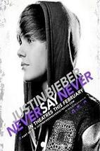 Plakát k filmu: Justin Bieber: Never Say Never