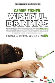 Princezna v opojení  - Wishful Drinking