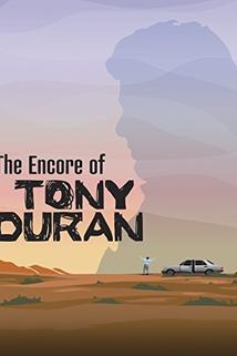 The Encore of Tony Duran  - The Encore of Tony Duran