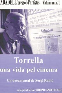 Torrella, una vida pel cinema