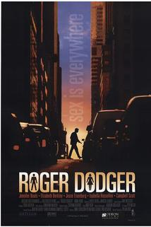 Roger Dodger  - Roger Dodger