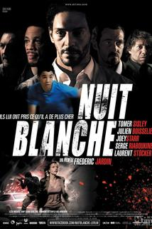Nuit blanche  - Nuit blanche
