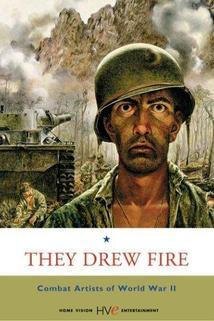 They Drew Fire