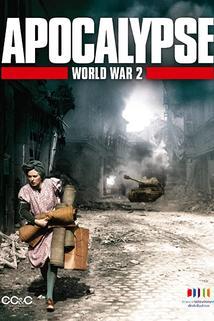 Apocalypse - La 2e guerre mondiale