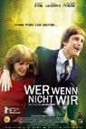 Kdo, když ne my (2011)