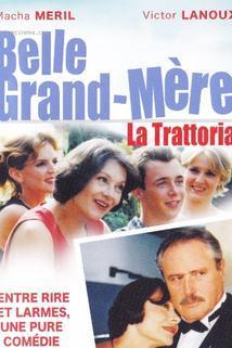 Belle grand-mère 2 - La trattoria