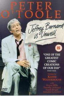 Jeffrey Bernard Is Unwell  - Jeffrey Bernard Is Unwell