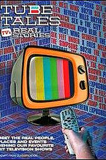 Tube Tales: TV's Real Stories
