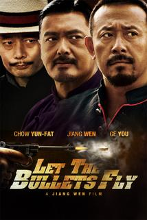 Až kulky doletí  - Rang Zi Dan Fei