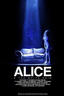 Alice & the White Hair