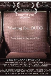 Waiting for... Budd