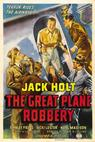 The Great Plane Robbery (1940)