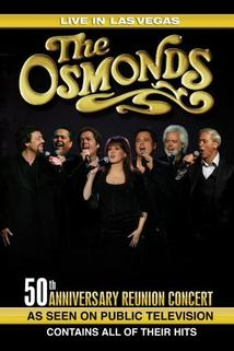 The Osmonds 50th Anniversary Reunion