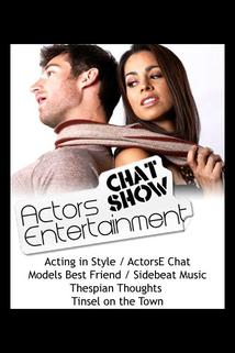 Actors Entertainment - ActorsE Chat with Reese Richardson and Cynthia Hasson  - ActorsE Chat with Reese Richardson and Cynthia Hasson